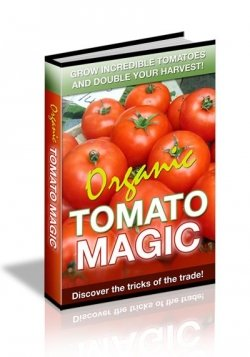 Growing tomato secrets review